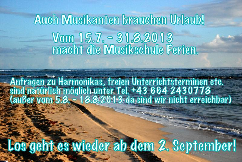 Musikschule Gmeiner macht Ferien!